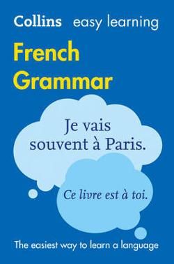 Collins Easy Learning French Grammar [Third Edition]