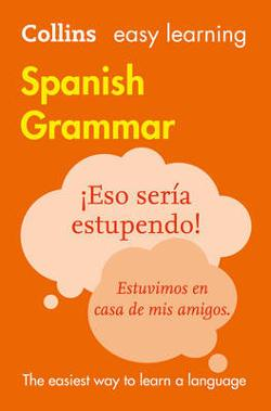 Collins Easy Learning Spanish Grammar [Third Edition]