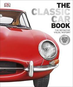 Classic Car Book: Definitive Visual History